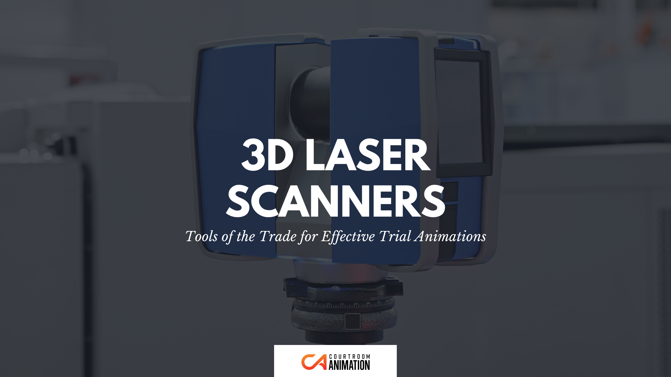 3D Laser Scanners by Courtroom Animation